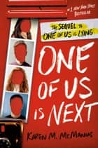 One of Us Is Next - The Sequel to One of Us Is Lying ebook by Karen M. McManus