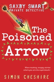 The Poisoned Arrow ebook by Simon Cheshire