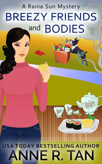 Breezy Friends and Bodies - A Chinese Cozy Mystery ebook by Anne R. Tan