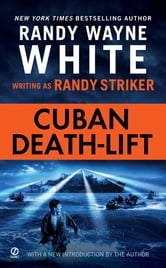 Cuban Death-Lift ebook by Randy Striker