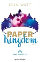 Paper Kingdom (versione italiana) ebook by Erin Watt