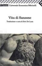 Vita di Sansone ebook by Erri De Luca