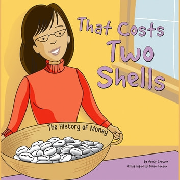 That Costs Two Shells - The History of Money audiobook by Nancy Loewen