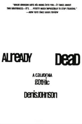 Already Dead - A California Gothic ebook by Denis Johnson