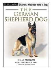 The German Shepherd Dog ebook by Diane Morgan