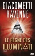 Le règne des Illuminati ebook by