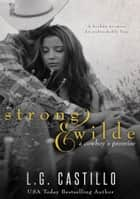 Strong & Wilde - (A Cowboy's Promise) ebook by