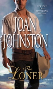 The Loner ebook by Joan Johnston
