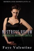 Mistress Hucow ebook by Faye Valentine