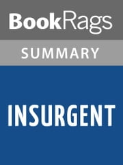Insurgent by Veronica Roth l Summary & Study Guide ebook by BookRags
