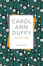 Mean Time ebook by Carol Ann Duffy