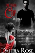 SWAT Chronicles: One Tough Cop ebook by Dahlia Rose