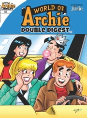 World of Archie Double Digest #37 ebook by Archie Superstars