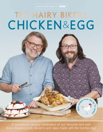 The Hairy Bikers' Chicken & Egg ebook by Hairy Bikers,Si King,Dave Myers