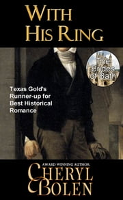 With His Ring (Historical Romance Series) ebook by Cheryl Bolen