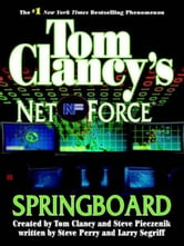 Springboard - Net Force 09 ebook by Tom Clancy,Steve Piecznik,Steve Perry