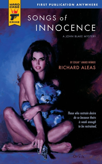 Songs of Innocence ebook by Richard Aleas