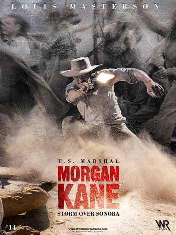Morgan Kane: Storm over Sonora ebook by Louis Masterson