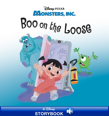 Monsters, Inc.: Boo on the Loose - A Disney Storybook with Audio ebook by Disney Book Group
