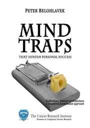 Mind Traps that Hinder Personal Success ebook by Belohlavek, Peter