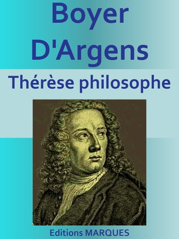 Thérèse philosophe - Roman érotique ebook by Boyer D'Argens
