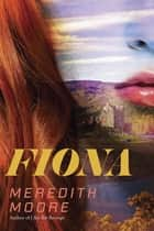 Fiona ebook by Meredith Moore