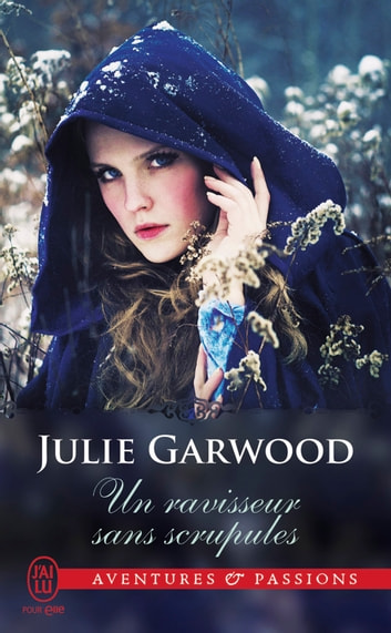 Un ravisseur sans scrupules eBook by Julie Garwood