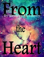 From the Heart ebook by Brittney Mckinney