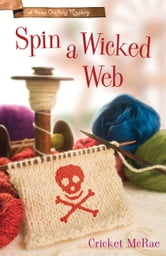 Spin a Wicked Web ebook by Cricket McRae