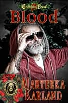 Blood ebook by Marteeka Karland