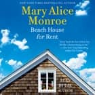 Beach House for Rent audiobook by Mary Alice Monroe