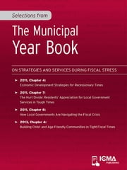 Selections from The Municipal Year Book: On Strategies and Services During Fiscal Stress ebook by Lingwen  Zheng,Thomas  I.  Miller,James  H.  Svara