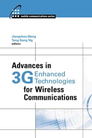 Advances in 3g Enhanced Technologies for Wireless Communications ebook by Wang, Jiangzhou