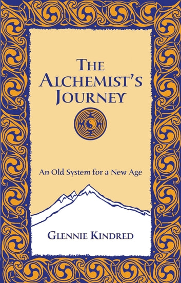 The Alchemist's Journey ebook by Glennie Kindred