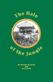The Halo of the Jungle ebook by Werner Aron Gert Aron