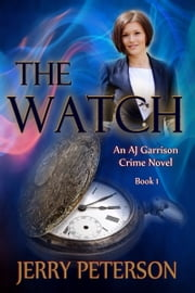 The Watch ebook by Jerry Peterson