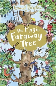 The Magic Faraway Tree - Book 2 電子書 by Enid Blyton