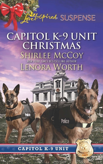 Capitol K-9 Unit Christmas - Protecting Virginia\Guarding Abigail ebook by Shirlee McCoy,Lenora Worth