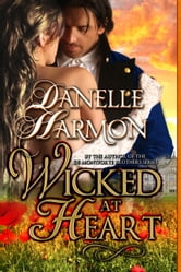 Wicked At Heart ebook by Danelle Harmon