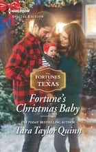 Fortune's Christmas Baby ebook by Tara Taylor Quinn