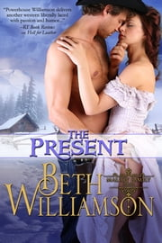 The Present ebook by Beth Williamson