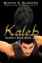 Kaleb ebook by Kathi S Barton