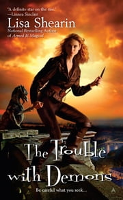 The Trouble with Demons ebook by Lisa Shearin
