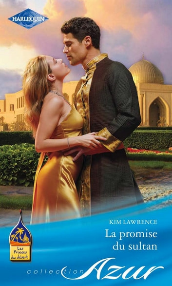 La promise du sultan ebook by Kim Lawrence