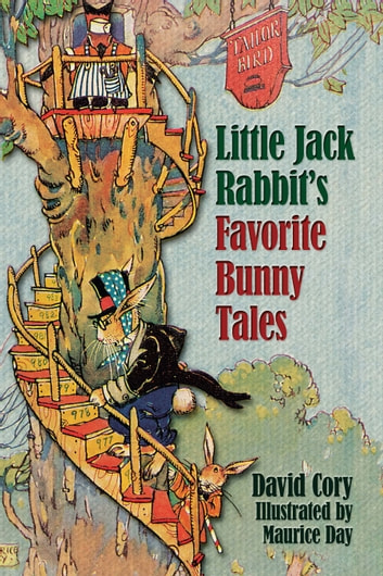 Little Jack Rabbit's Favorite Bunny Tales ebook by David Cory
