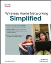 Wireless Home Networking Simplified ebook by Jim Doherty,Neil Anderson