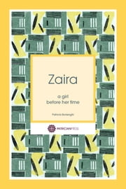 Zaira: a girl before her time ebook by Patricia Borlenghi