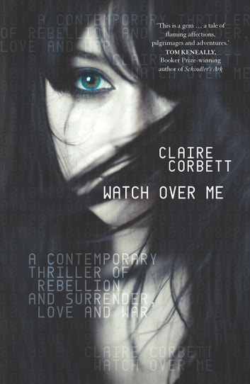 Watch Over Me ebook by Claire Corbett