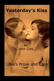 Yesterday's Kiss ebook by John Cory