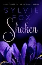 Shaken ebook by Sylvie Fox